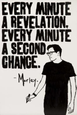 Morley-Every Minute A Revelation, Every Minute A Second Chance-2014