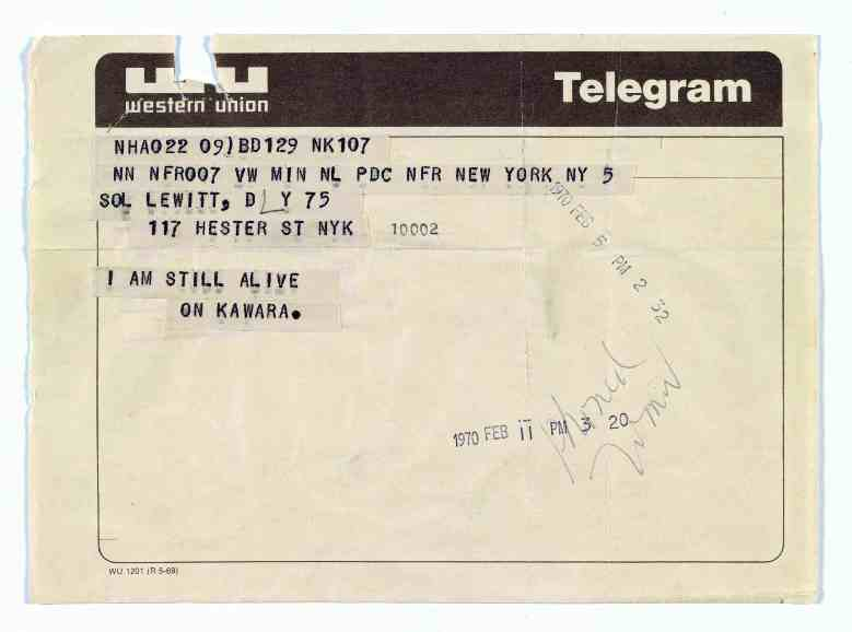 On Kawara, Telegram to Sol LeWitt, February 5, 1970, From I Am Still Alive, 1970–2000, LeWitt Collection, Chester, Connecticut