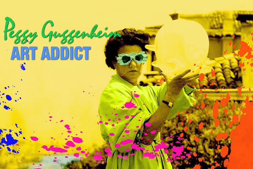 Peggy Guggenheim - Art Addict 2015