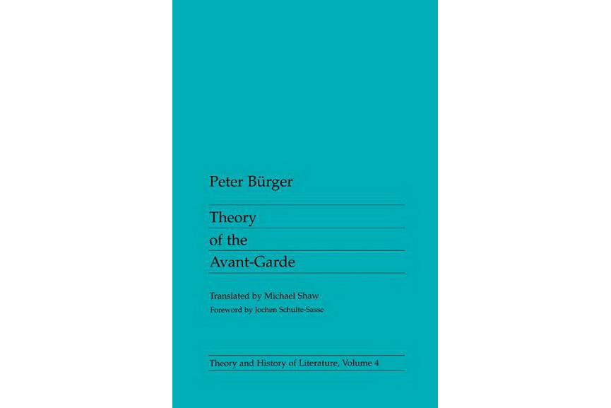Peter Burger - Theory of the Avant-Garde