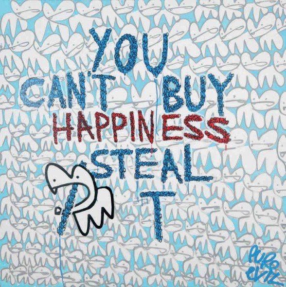 Pure Evil-You Can't Buy Happiness Steal It-2014
