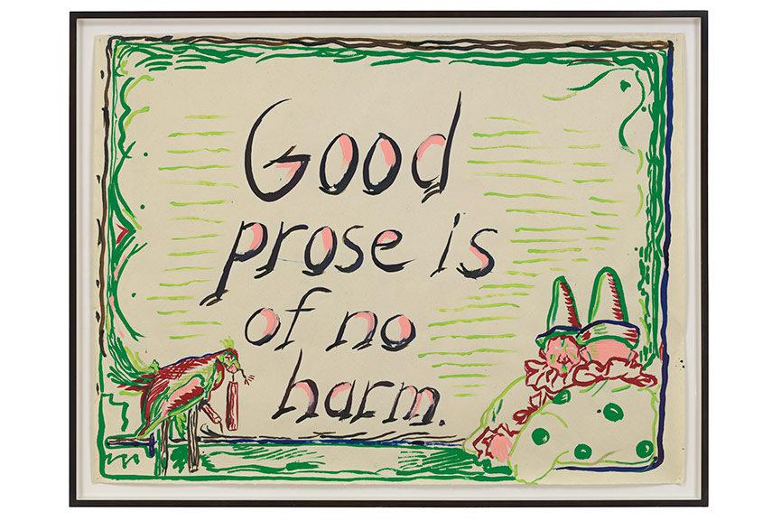 Raymond Pettibon - No Title (Good prose is...), 2013