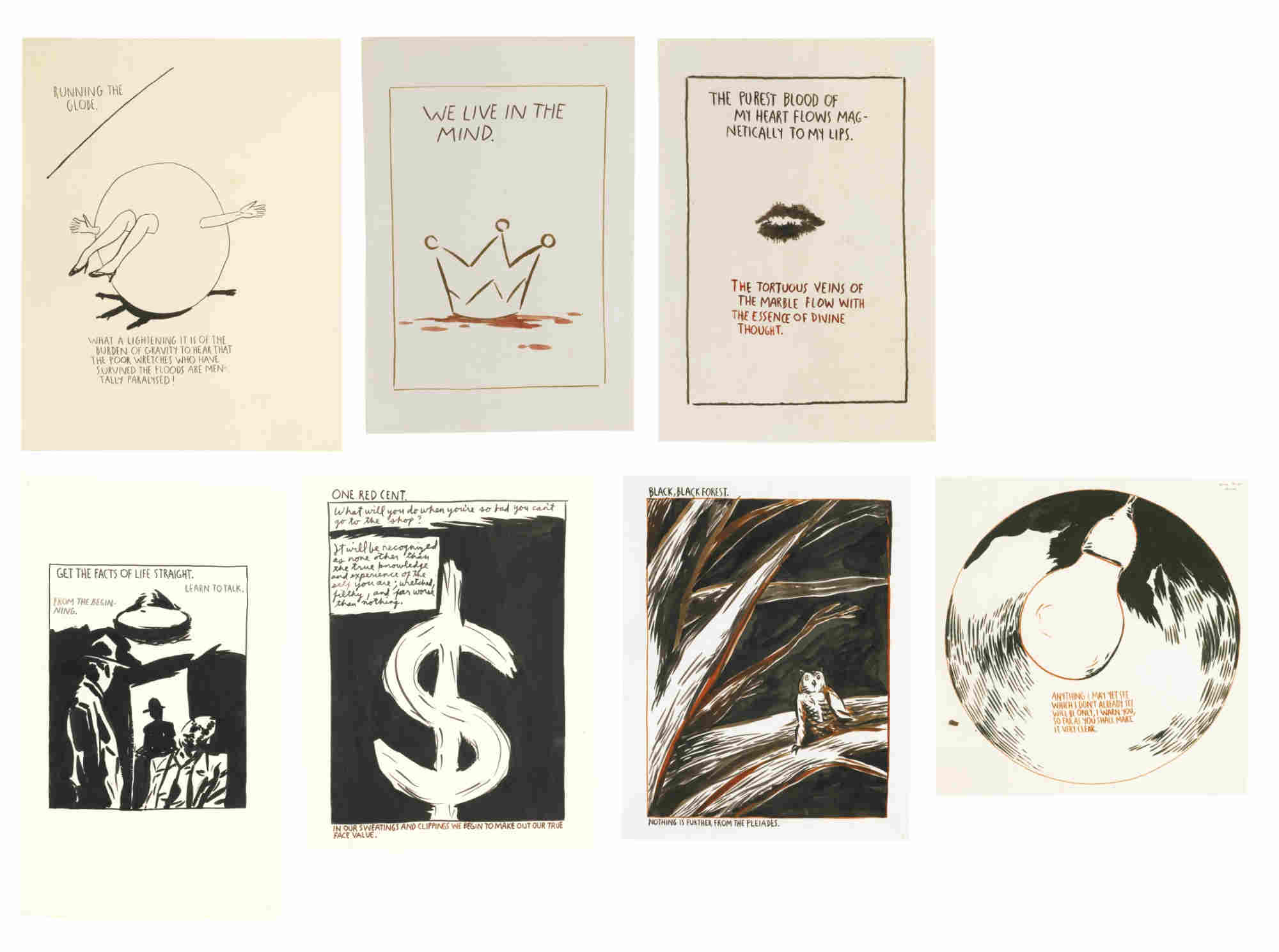 Raymond Pettibon-Untitled (Running The Globe...); Untitled (Anything I May...); Untitled (Black Black Forest...); Untitled (We Live In...); Untitled (Get The Facts...); Untitled (One Red Cent...); Untitled (The Purest Blood...)-1992
