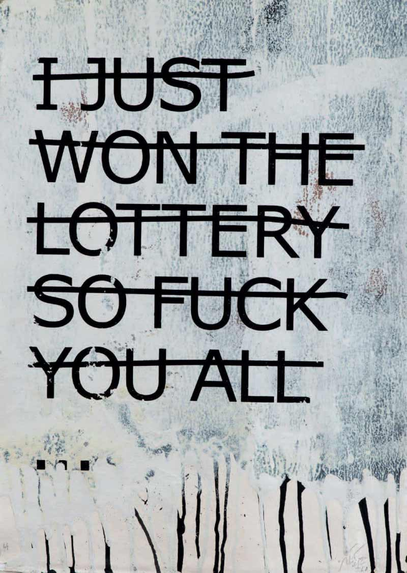 Rero-I Just Won The Lottery So Fuck You All-2012