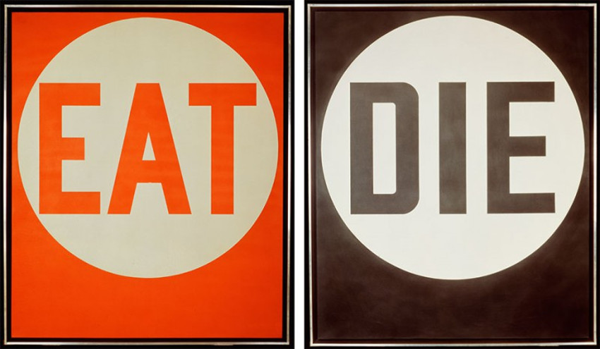 Robert Indiana - Eat - Die, 1962 world search Robert Indiana home contact prints Robert Indiana Love 2013 society contact