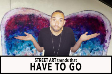 Street Art Trends That Have To Go