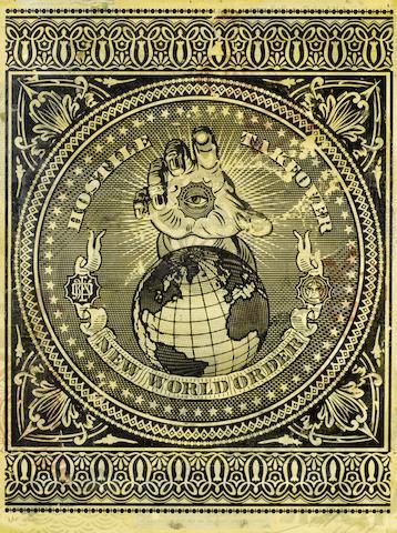 Shepard Fairey-Hostile Takeover New World Order-2007