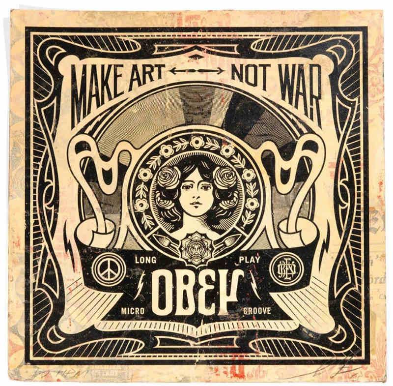 Shepard Fairey-Make Art Not War HPM-2013