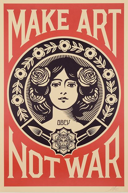 Shepard Fairey-Make Art not War-