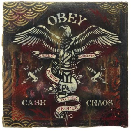 Shepard Fairey-Obey Cash and Chaos-2005