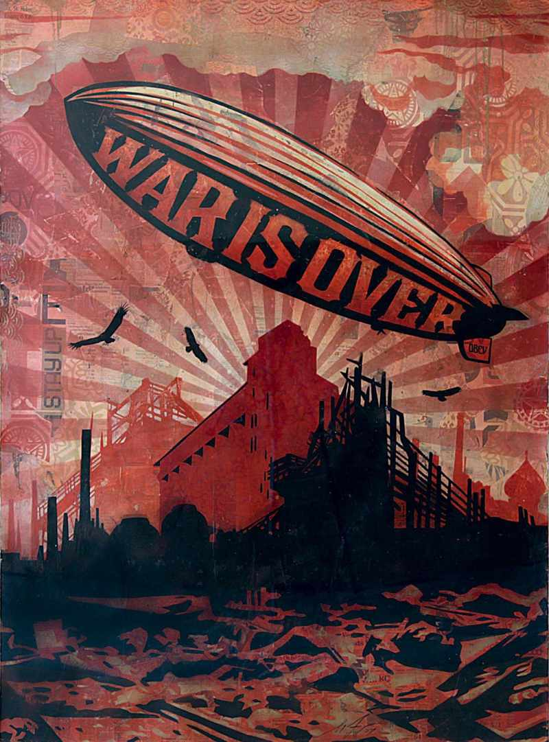 Shepard Fairey-War is Over-2007