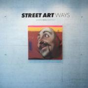 Street Art Ways - Andrea Ravo Mattoni