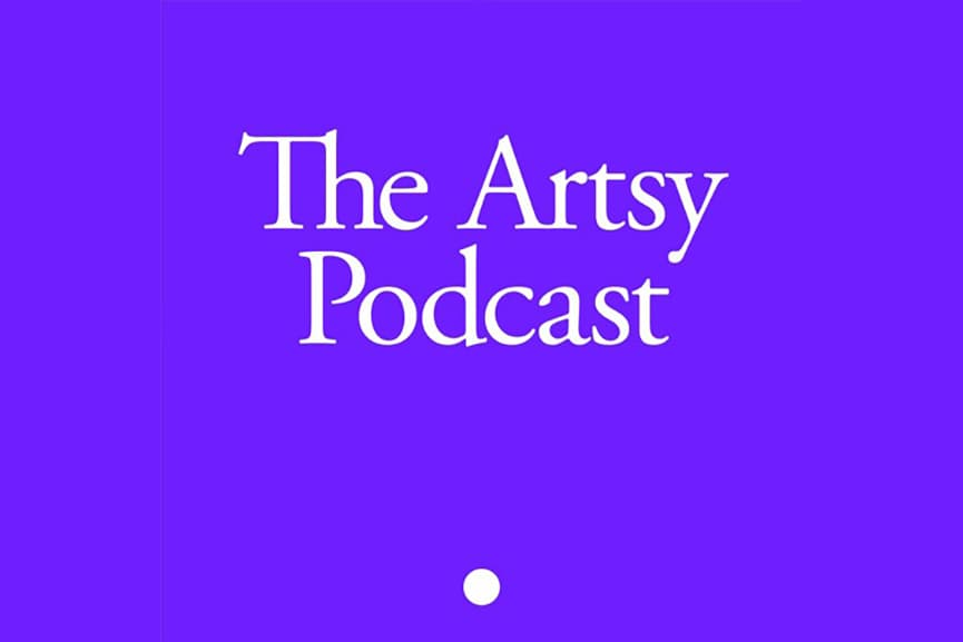 The Artsy Podcast