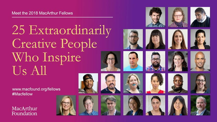 The MacArthur Fellowship, 2018 Fellows