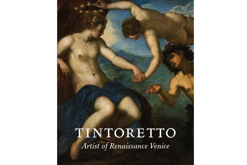 Tintoretto: Artist of Renaissance Venice