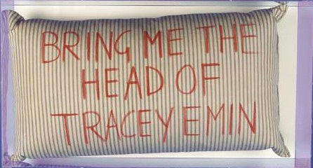 Bring Me the Head of Tracy Emin-1993