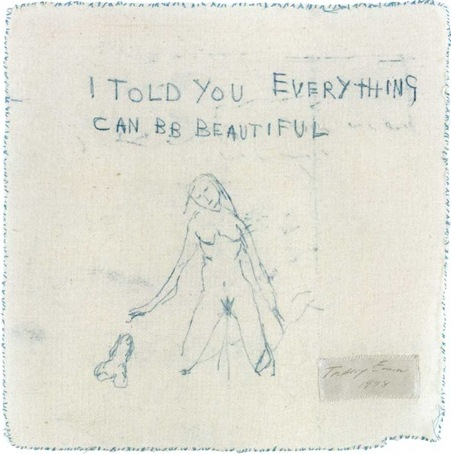 Tracey Emin-I Told You Everything Can Be Beautiful-1998
