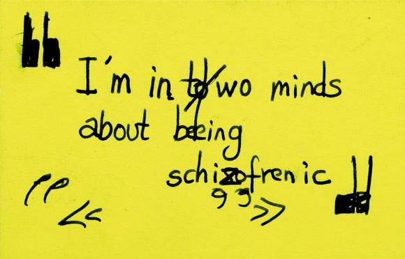 Tracey Emin-I'm in Two Minds About Being Schizofrenic-1999