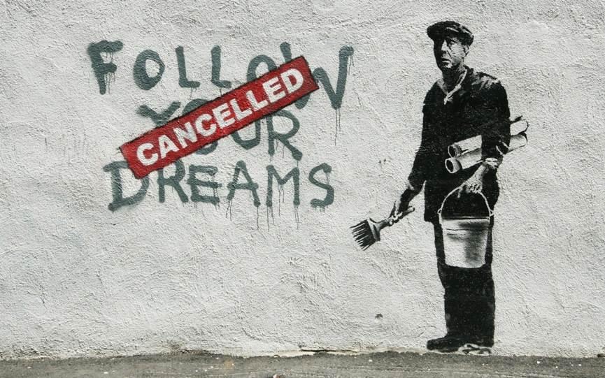 Banksy, Follow Your Dreams