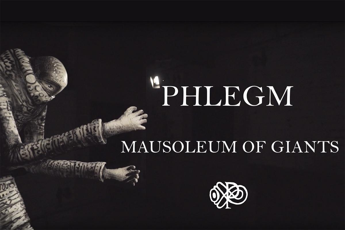 phlegm mausoleum of giants fifth wall tv