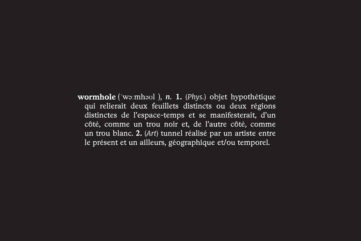 Through the Wormhole - An Exhibition in Paris